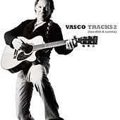 Tracks 2 (Inediti & Rarità) by Vasco Rossi