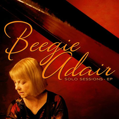 Solo Sessions - EP by Beegie Adair