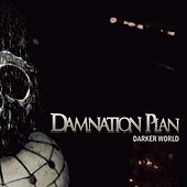 Darker World by Damnation Plan