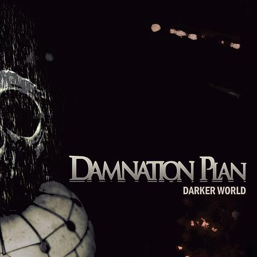 Darker World by Damnation Plan