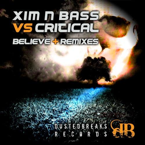 Believe by Xim n Bass