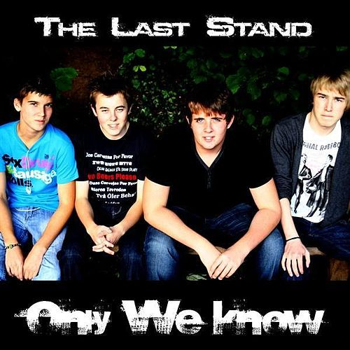 Only We Know by Last Stand