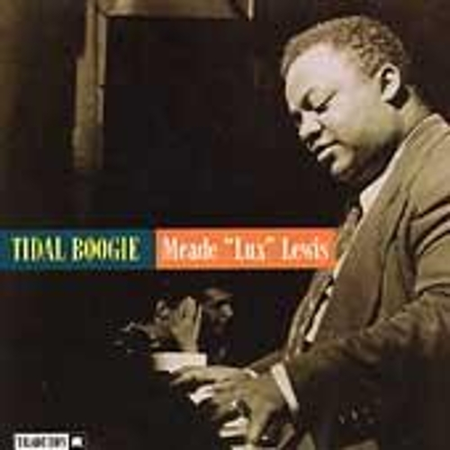 Tidal Boogie by Meade 'Lux' Lewis