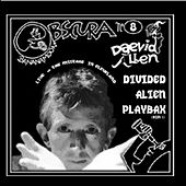 Live At The Mistake by Daevid Allen