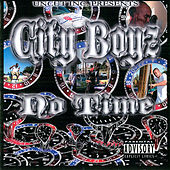 No Time by The City Boyz