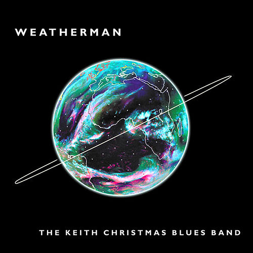 Weatherman by The Keith Christmas Blues Band