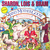 Mainly Mother Goose by Sharon Lois and Bram