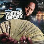 Certified Dopeboy by Criminal Manne