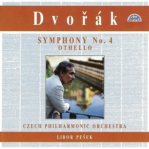 Dvorak: Symphony No. 4 & Othello by Czech Philharmonic Orchestra