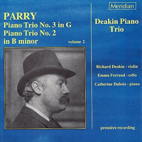 Parry: Piano Trios No. 2 & 3 by Deakin Piano Trio