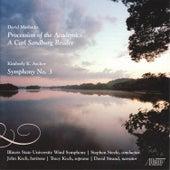 David Maslanka: A Carl Sandburg Reader by Illinois State University Wind Symphony