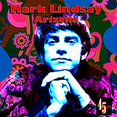 Arizona (Re-Recorded / Remastered) by Mark Lindsay