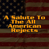 A Salute To The All-American Rejects by The Rock Heroes