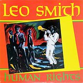Human Rights by Wadada Leo Smith