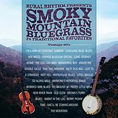 Smokey Mountain Bluegrass: 24 Traditional Favorites by Various Artists