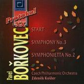 Borkovec: Start, Symphony No. 3 & Symphonietta No. 2 by Czech Philharmonic Orchestra