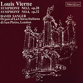 Vierne: Symphony No. 3 in F Sharp Minor, Op. 28, Symphony No. 4 in G Minor, Op. 32 by David Sanger