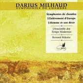 Milhaud: Symphonies de Chambre by L'Enseble des Temps Modernes