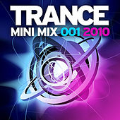 Trance Mini Mix 001 - 2010 by Various Artists