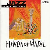 Urban Classic Series - Haydn & Handel by Thomas Hardin Trio