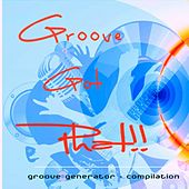 Groove's Got Phat by Groove Generator