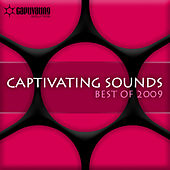 Best of Captivating Sounds 2009 by Various Artists
