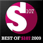 Best of S107 Recordings 2009 by Various Artists