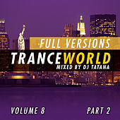 Trance World, Vol. 8 by Various Artists