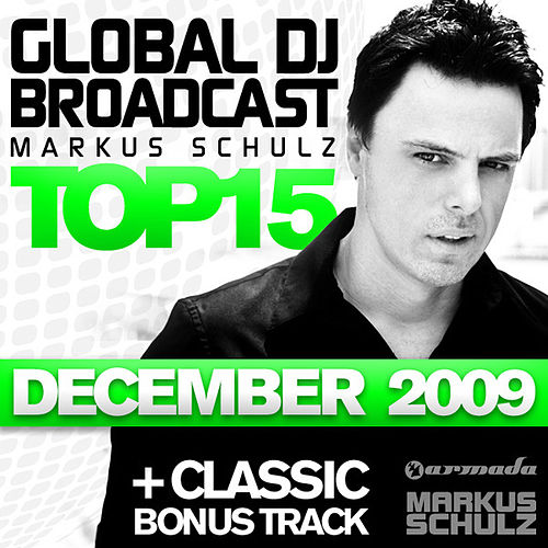 Global DJ Broadcast Top 15 - December 2009 by Various Artists