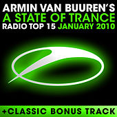 A State Of Trance Radio Top 15 - January 2010 by Various Artists