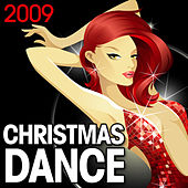 Christmas Dance 2009 by Various Artists