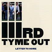 Letter to Home by IIIrd Tyme Out