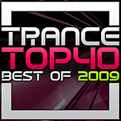Trance Top 40 - Best of 2009 by Various Artists