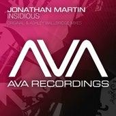 Insidious by Jonathan Martin