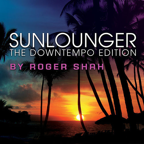 The Downtempo Edition by Sunlounger