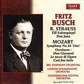 Busch - Strauss & Mozart - 1934-36 by London Philharmonic Orchestra