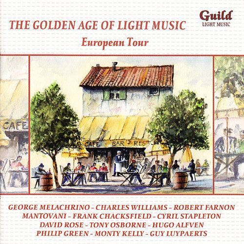 The Golden Age of Light Music: European Tour by Various Artists