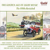 The Golden Age of Light Music: The 1930s Revisited - Vol. 3 by Various Artists