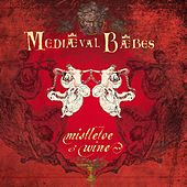 Mistletoe & Wine by Mediaeval Baebes