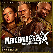 Mercenaries 2: World In Flames by Chris Tilton