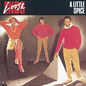 A Little Spice by Loose Ends