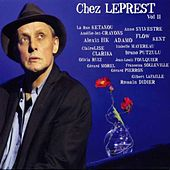 Chez Leprest, vol. 2 (Ils chantent Allain Leprest) by Various Artists