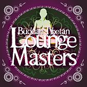 Buddah Tibetan Lounge Masters by Various Artists