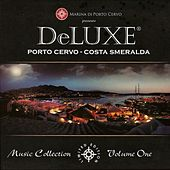 Deluxe marina di Porto Cervo, vol. 1 by Various Artists