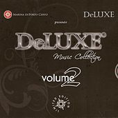Deluxe marina di Porto Cervo, vol. 2 by Various Artists