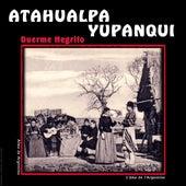 Duerme Negrito, Alma de Argentina, l'âme de l'Argentine by Atahualpa Yupanqui