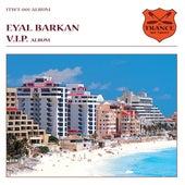 V.I.P. by Eyal Barkan