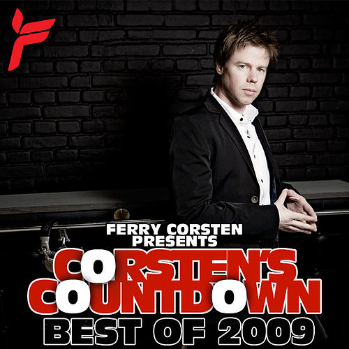 Ferry Corsten Presents Corsten's Countdown, Best Of 2009 by Various Artists