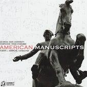 American Manuscripts by Georgia State University Symphonic Wind Ensemble