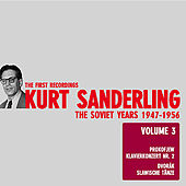 Kurt Sanderling - The Soviet Years, Vol. 3, Prokofiev and Dvorak by Various Artists